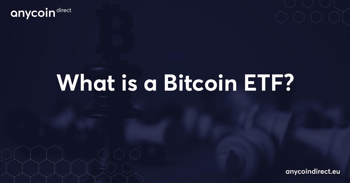 was-ist-ein-Bitcoin-ETF?