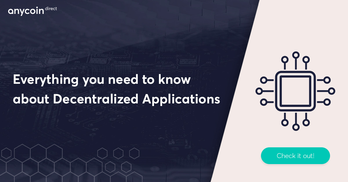 Everything you need to know about decentralized applications (dApps)