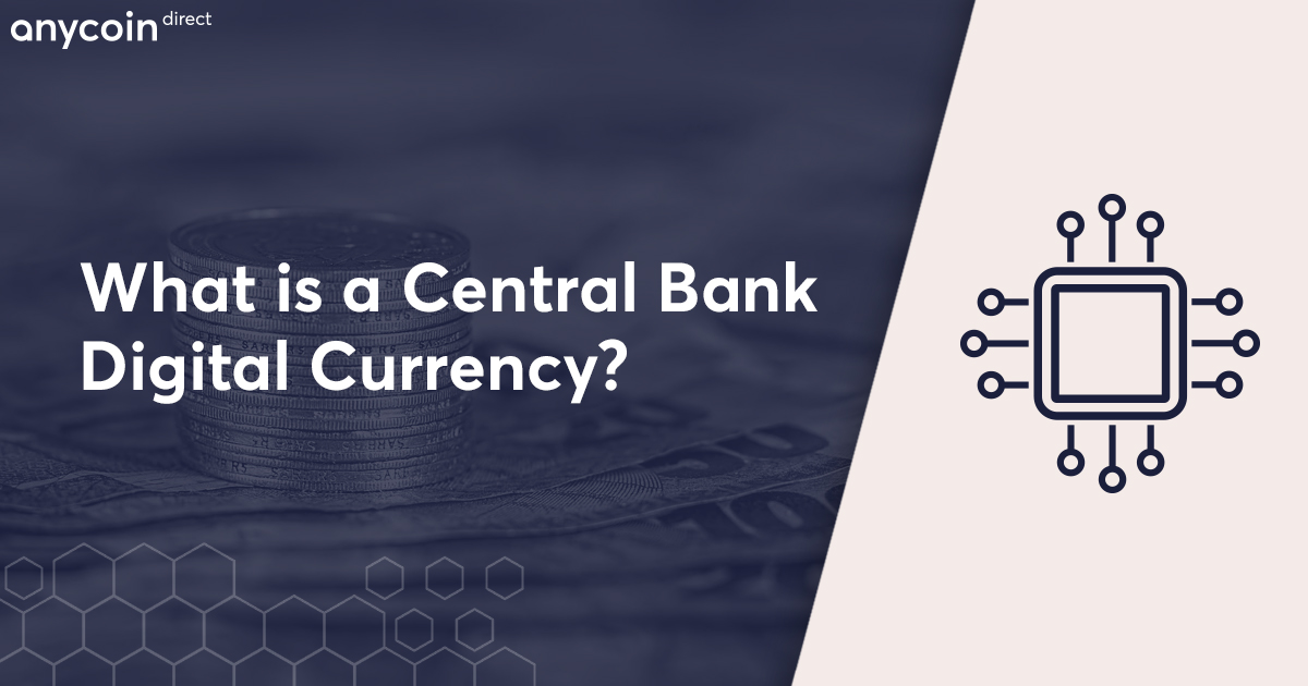 What is a CBDC (Central Bank Digital Currency)?