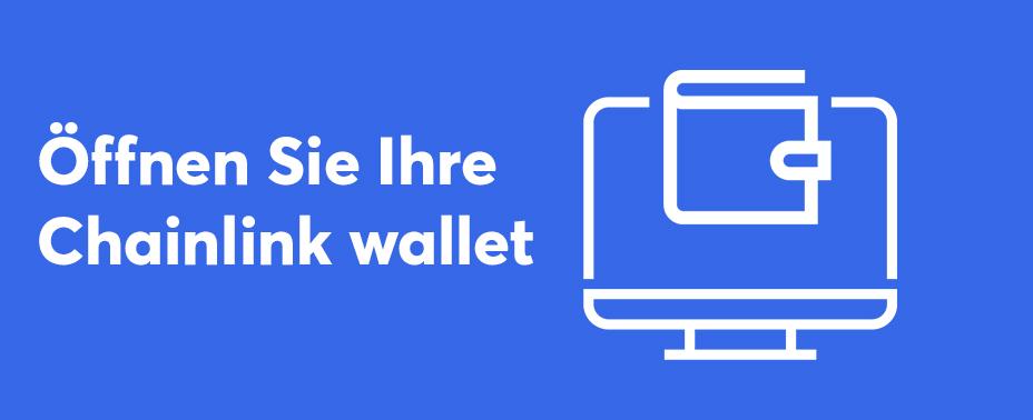 Öffnen Sie Ihre Brieftasche, um Chainlink zu kaufen