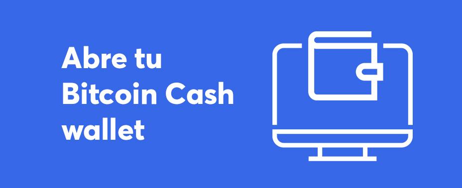 abre tu cartera para comprar bitcoin cash