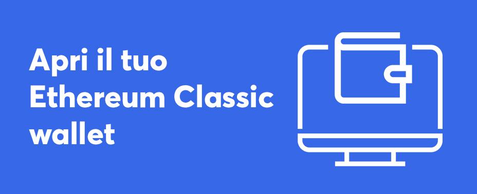 apri il tuo portafoglio per comprare Ethereum Classic