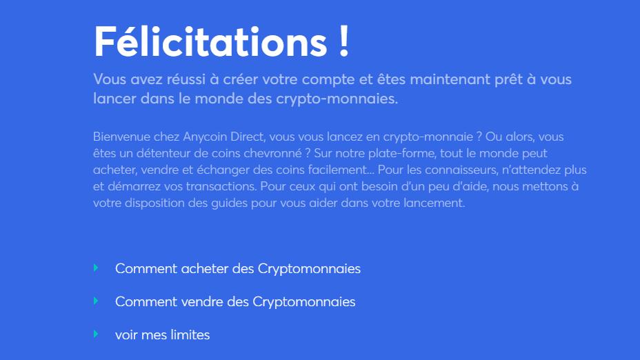 vous avez maintenant créé votre compte et pouvez commencer à trader des crypto-monnaies